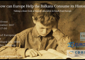 Euroclio event : How can Europe Help the Balkans Consume its History?