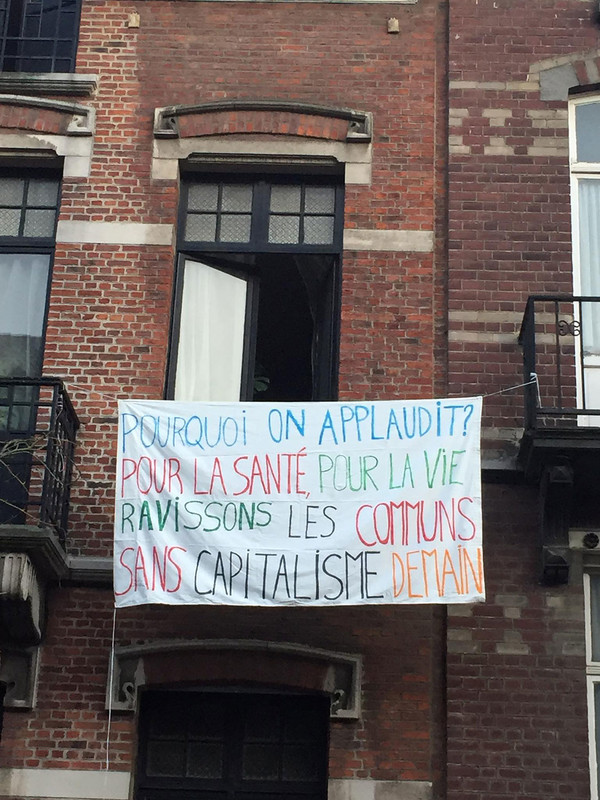 """What do we applaud for? For health, for life. Let's grab the commons, without capitalism tomorrow"". Support and protest banner, Forest (Brussels), April 2020, donated to the House of European History"